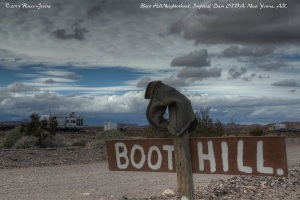 Boot Hill Is one of the neighborhoods at Imperial Dam LTVA. I think this one is unofficial. Nevertheless, the sign has been there many years. One camper guessed that the boot has been there about ten! There are stories behind things like this which are always fun to hear told.