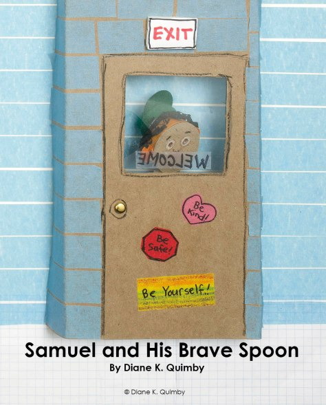 Front Cover of Diane's wonderful children's book: Samuel & His Brave Spoon